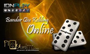Bandar Qiu Keliling Online Indonesia IDNPlay