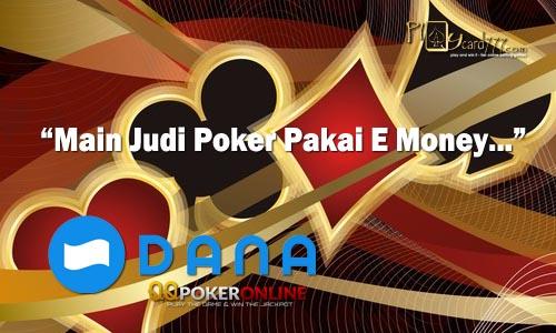 Main Poker Dana Langsung Dapat Poin Cashback