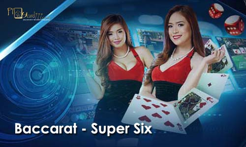 baccarat - super six - idnplay - idnlive casino