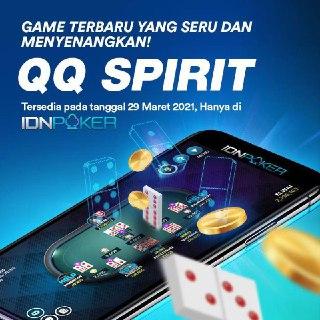 QQ Spirit - Judi Kartu Domino Online IDNPOKER Terbaru | QQPoker